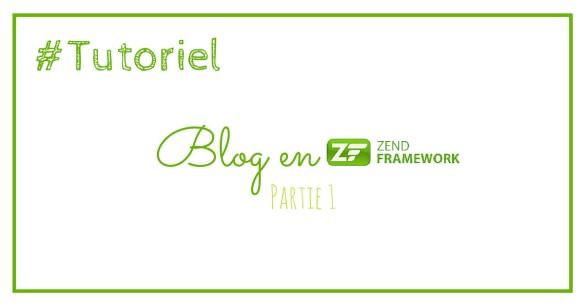 Un blog en Zend Framework : Etape 1 => Zend Tool