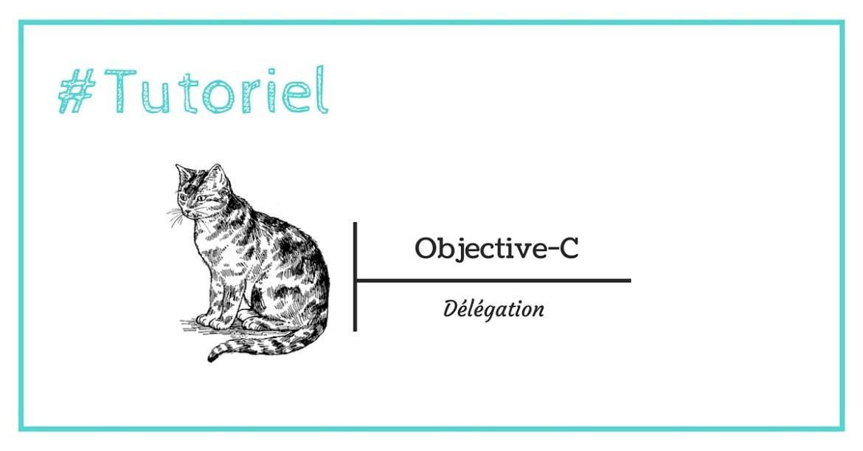 Implémentation d'un système de délégation multiple en Objective-C