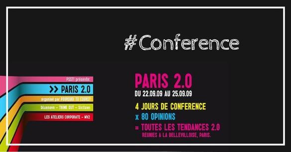Paris 2.0 : bilan de 3 jours de conférences