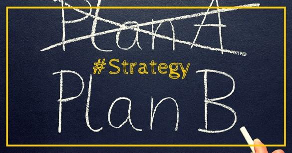 Avez-vous un plan B?