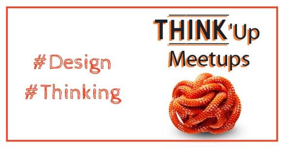 Think'up meetups